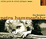 Die Sünderin: Gekürzte Hörfassung (Ullstein Hörverlag) - Petra Hammesfahr