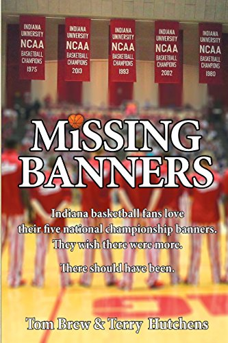 iana basketball fans love their five championship banners. They just wish there were more. There could have been (Basketball-banner)