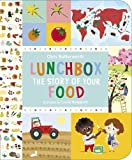 Lunchbox: The Story of Your Food
