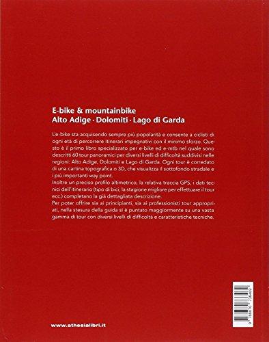 e-bike - mountainbike: Alto Adige - Dolomiti - Lago di Garda