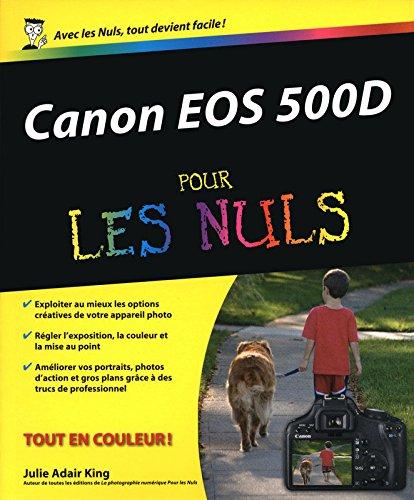 CANON EOS 500D POUR LES NULS