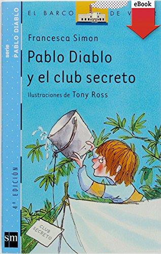 Pablo Diablo y el club secreto (eBook-ePub) por Francesca Simon