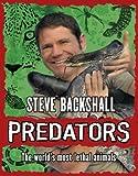 Predators by Backshall, Steve ( Author ) ON Oct-06-2011, Hardback