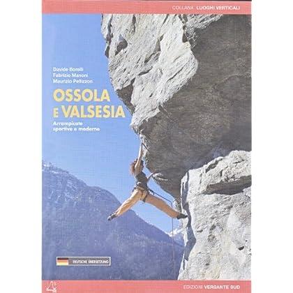 Ossola E Valsesia. Arrampicate Sportive E Moderne
