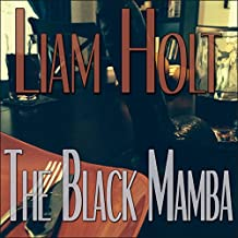 The Black Mamba: A Short Tale of Love & Longing