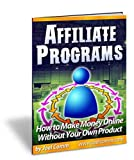 Thousands of people have discovered the secret to making money online by selling other people's products.  By becoming an affiliate of any of thousands of online merchants, you can earn great commissions... all without having any product of your own!...