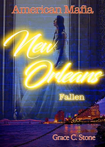 American Mafia: New Orleans Fallen von [Stone, Grace C.]