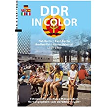 DDR in Color: Ost-Berlin 1960-1989