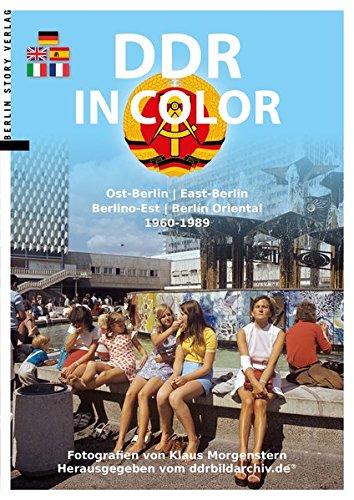 DDR in Color: Ost-Berlin 1960-1989 por Klaus Morgenstern