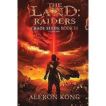 The Land: Raiders: A LitRPG Saga (Chaos Seeds Book 6)