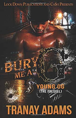 Bury Me a G 5: Young OG (The Prequel) -
