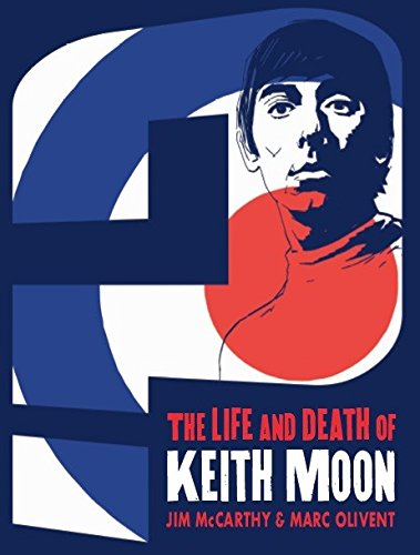 Who Are You?: The Life & Death of Keith Moon (Graphic Novel)