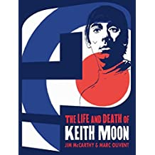 Who are You?: The Life and Death of Keith Moon Graphic (Graphic Novel)