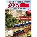 Faszination Modelleisenbahn:MWO-Miniaturwelt Oberhausen