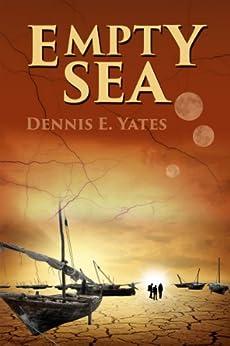 Empty Sea (A Science Fiction Adventure) by [Yates, Dennis]