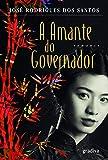 A Amante do Governador (Portuguese Edition)