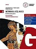 Ktema es aiei. La letteratura greca. Per le Scuole superiori. Con e-book. Con espansione online: 3