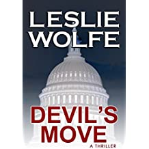 Devil's Move: A Thriller (Political Terrorism Technothriller) (English Edition)