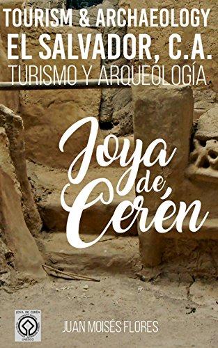 Libro Joya de Cerén: Turismo y Arqueología, El Salvador, C. A. (Spanish Edition)