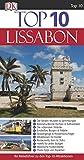 Top 10 Reiseführer Lissabon: mit Extrakarte -