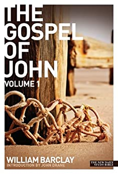 New Daily Study Bible: The Gospel of John 1 by [Barclay, William]