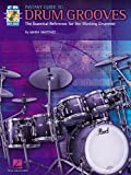 The Instant Guide to Drum Grooves: The Essential Reference for the Working Drummer