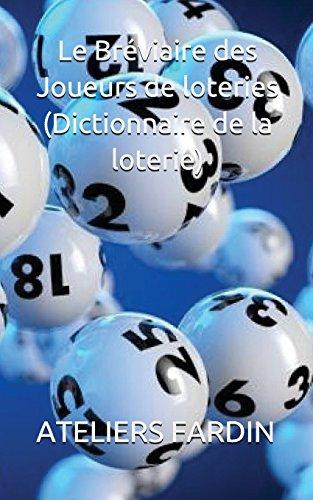 Le  Bréviaire des Joueurs de loteries