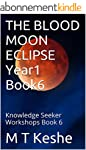 THE BLOOD MOON ECLIPSE Year1 Book6: K...