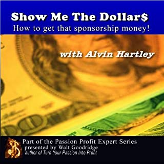 Show Me The Dollars! How to get that sponsorship money!