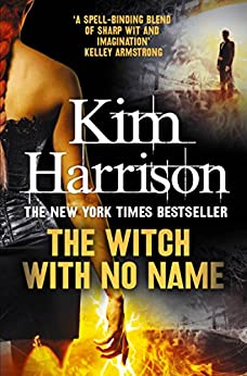 The Witch With No Name (The Hollows Book 13) (English Edition) von [Harrison, Kim]