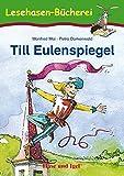 Till Eulenspiegel: Schulausgabe (Lesehasen-Bücherei)
