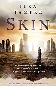 Skin: a gripping historical page-turner perfect for fans of Game of Thrones (Skin 1) by [Tampke, Ilka]