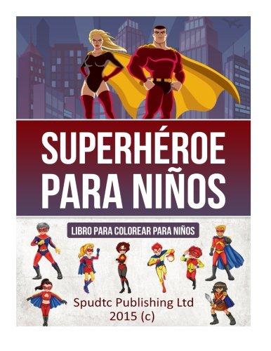 Superhéroe para niños: Libro para colorear para niños