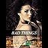 Bad Things (Tristan & Danika Book 1) (English Edition)