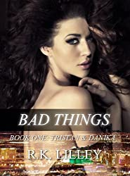 Bad Things (Tristan & Danika Book 1) (English Edition)