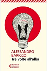 Tre volte all'alba (Universale economica Vol. 8344) Formato Kindle