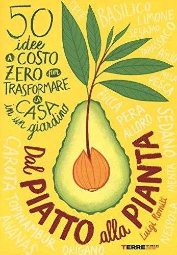 dal-piatto-alla-pianta-50-idee-a-costo-zero-per-trasformare-la-casa-in-un-giardino