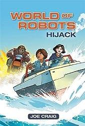 Reading Planet KS2 - World of Robots: Hijack!- Level 4: Earth/Grey band (Rising Stars Reading Planet)