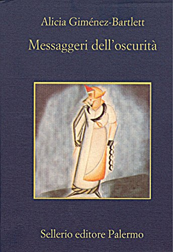 Messaggeri dell'oscurità (Le indagini di Petra Delicado Vol. 3)