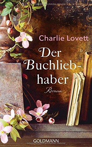 Buchseite und Rezensionen zu 'Der Buchliebhaber: Roman' von Charlie Lovett