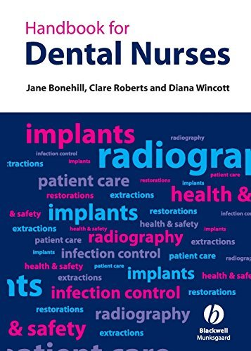 Handbook for Dental Nurses by Bonehill, Jane A., Roberts, Clare L., Wincott, Diana R. (May 11, 2007) Paperback