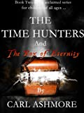 The Time Hunters and the Box of Eternity (The Time Hunters Saga Book 2) best price on Amazon @ Rs. 0