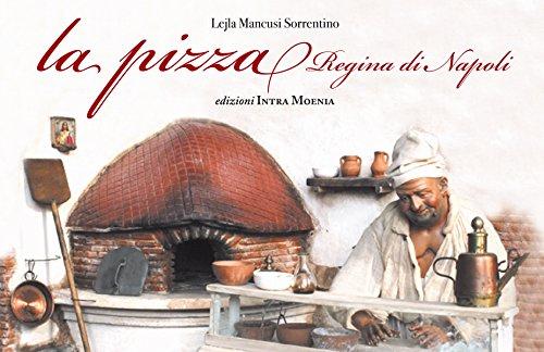 La pizza, regina di Napoli