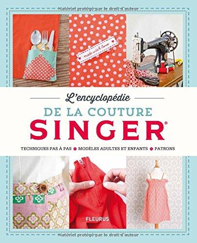 Turbo PDF] TÉLÉCHARGER L'encyclopédie de la couture Singer Livre Gratuits ER14