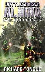 Battlecruiser Alamo: Vault of Eternity (Battlecruiser Alamo Series Book 24) (English Edition)