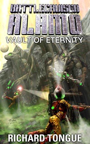 battlecruiser-alamo-vault-of-eternity-battlecruiser-alamo-series-book-24