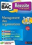 ABC du BAC Réussite Management Des Organisations 1ere et Term
