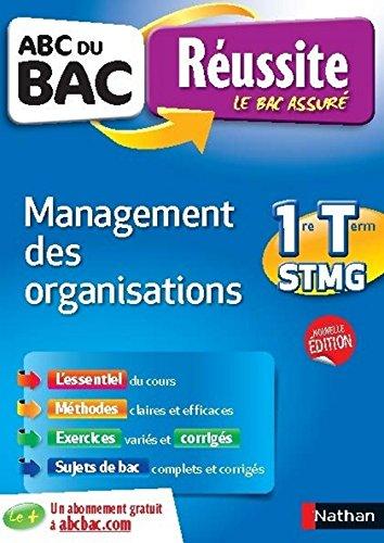 ABC du BAC Russite Management Des Organisations 1ere et Term