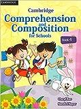 Cambridge Comprehension and Composition for Schools Book 4