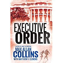 Executive Order (Reeder and Rogers Thriller) (English Edition)